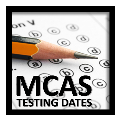 MCAS Testing Schedule School Year 2019-2020